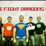 I Fight Dragons