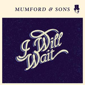 Mumford-I will wait