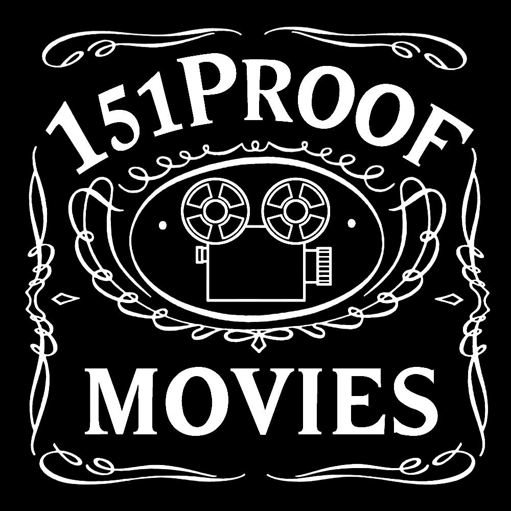 151-proof-movies-new
